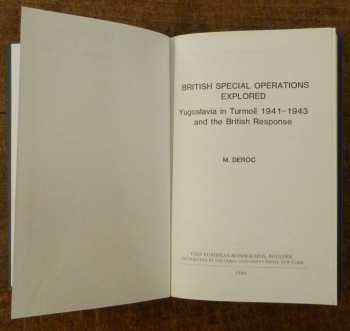 Image for British Special Operations Explored :  Yugoslavia in Turmoil, 1941-1943, and the British Response