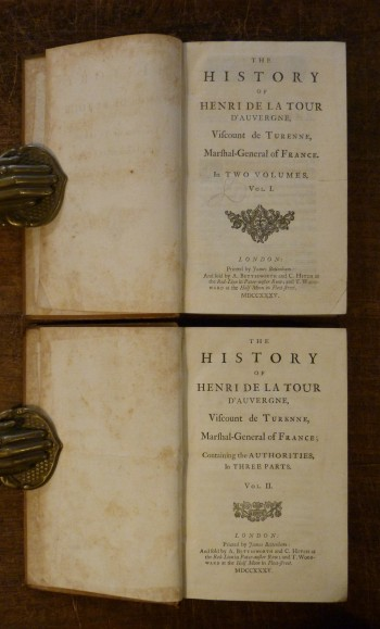 Image for The History of Henri De La Tour d'Auvergne, Viscount De Turenne, Marshal-General of France in Two Volumes.  TWO VOLUMES.