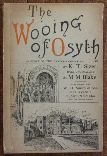 Image for The Wooing of Osyth, The Story of the Eastern Counties in Saxon Times