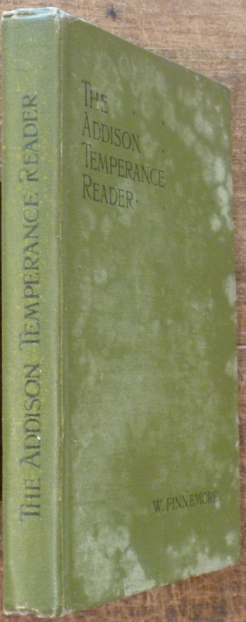 Image for The Addison Temperance Reader with Chapters on Thrift and on Juvenile Smoking