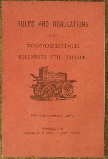 Image for Rules and Regulations of the Woodbridge Volunteer Fire Brigade Established 1873
