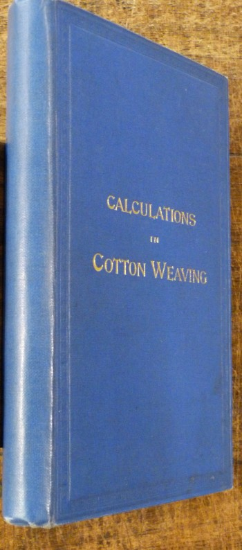 Image for Calculations on Cotton Weaving with Worked Examination Papers