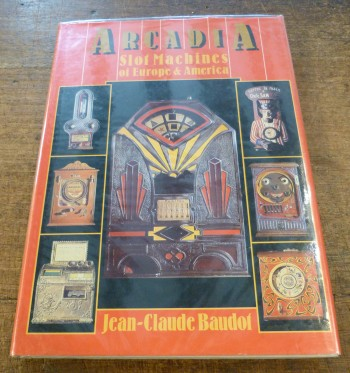 Image for Arcadia: Slot Machines of Europe and America