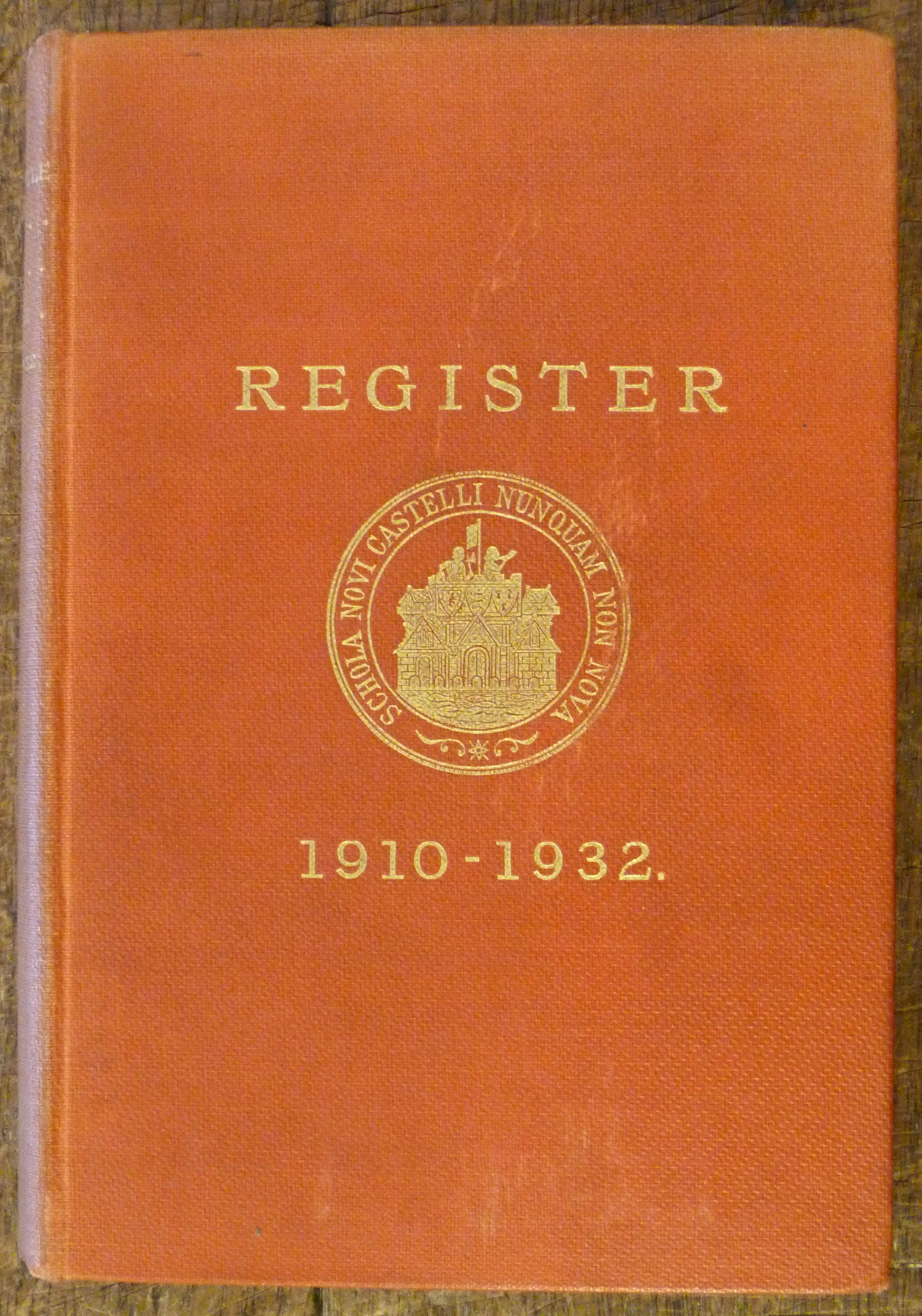 Image for Newcastle Under Lyme High School Register Volume II 1910 to 1932