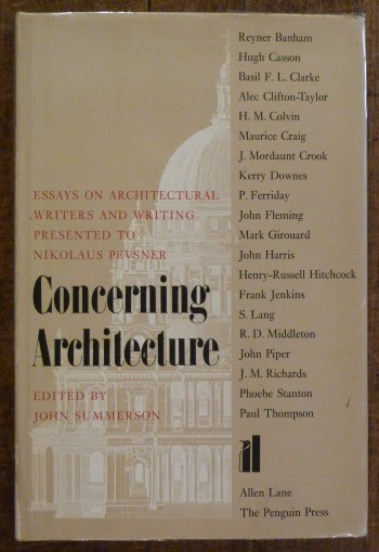 Image for Concerning Architecture Essays on Architectural Writers and Writing Presented To Nikolaus Pevsner