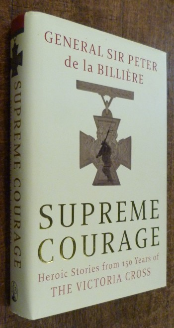 Image for Supreme Courage   Heroic Stories from 150 Years of the Victoria Cross