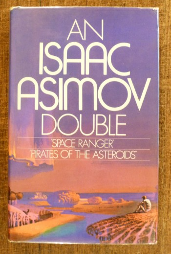 Image for An Isaac Asimov Double Space Ranger Pirates of the Asteroids