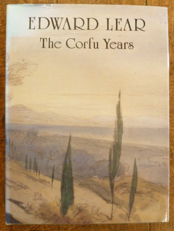 Image for Edward Lear: The Corfu Years - A Chronicle Presented through His Letters and Journals