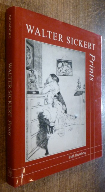 Image for Walter Sickert: Prints: A Catalogue Raisonne (The Paul Mellon Centre for Studies in British Art)