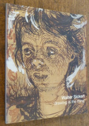 "Image for Walter Sickert: "" Drawing Is the Thing """
