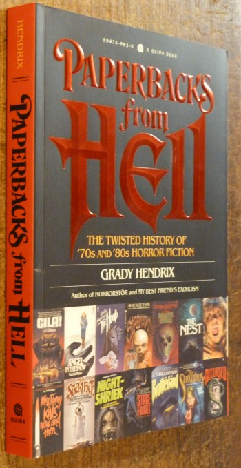 Image for Paperbacks from Hell  the Twisted History of '70s and '80s Horror Fiction