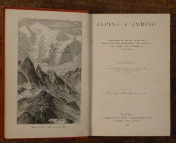 Image for Alpine Cimbing Narratives of Recent Ascents of Mont Blanc, the Matterhorn, The Jungfrau, and  Other Lofty Summits of the Alps