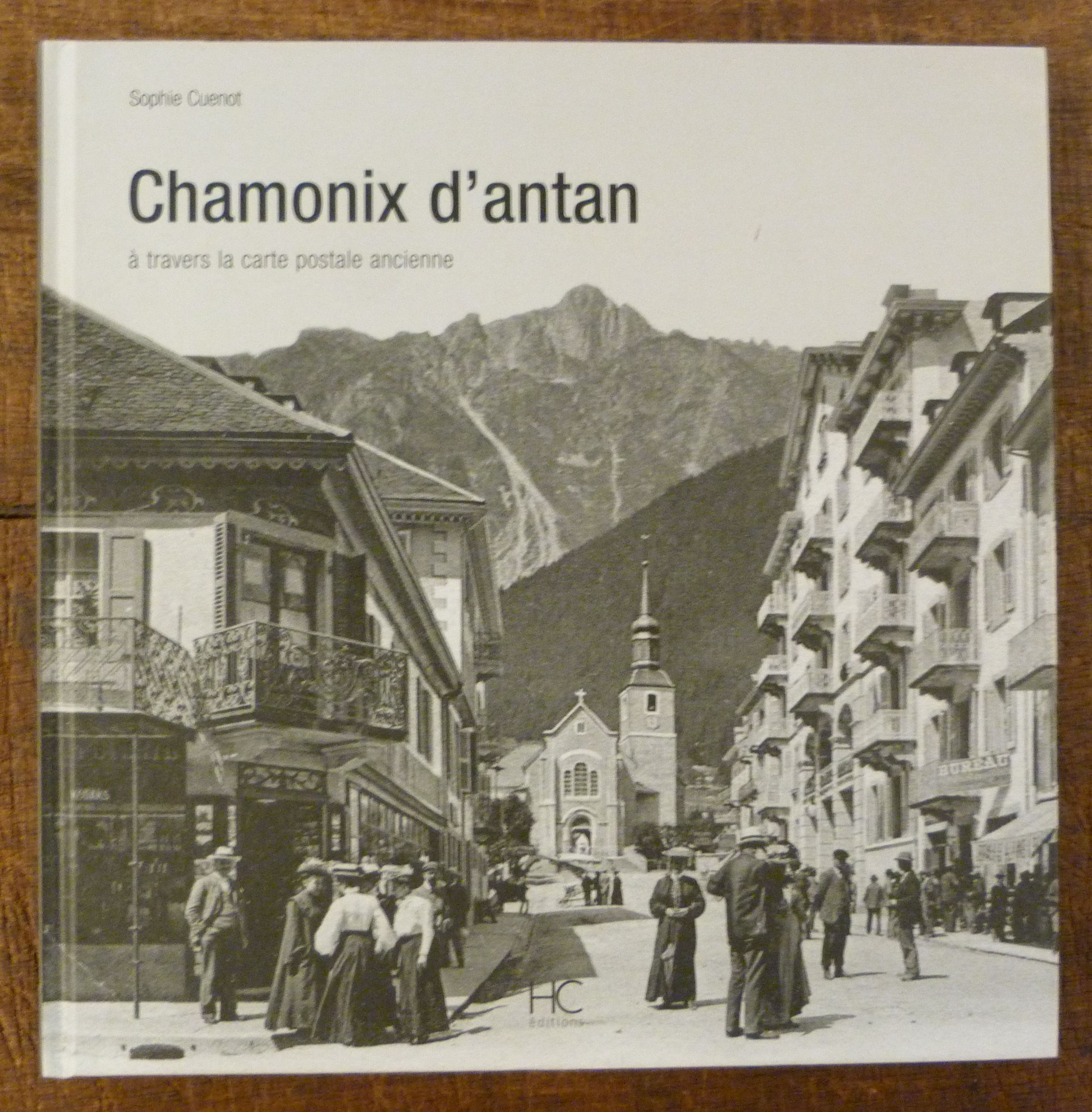 Image for Chamonix D'antan à travers la carte Postale Ancienne