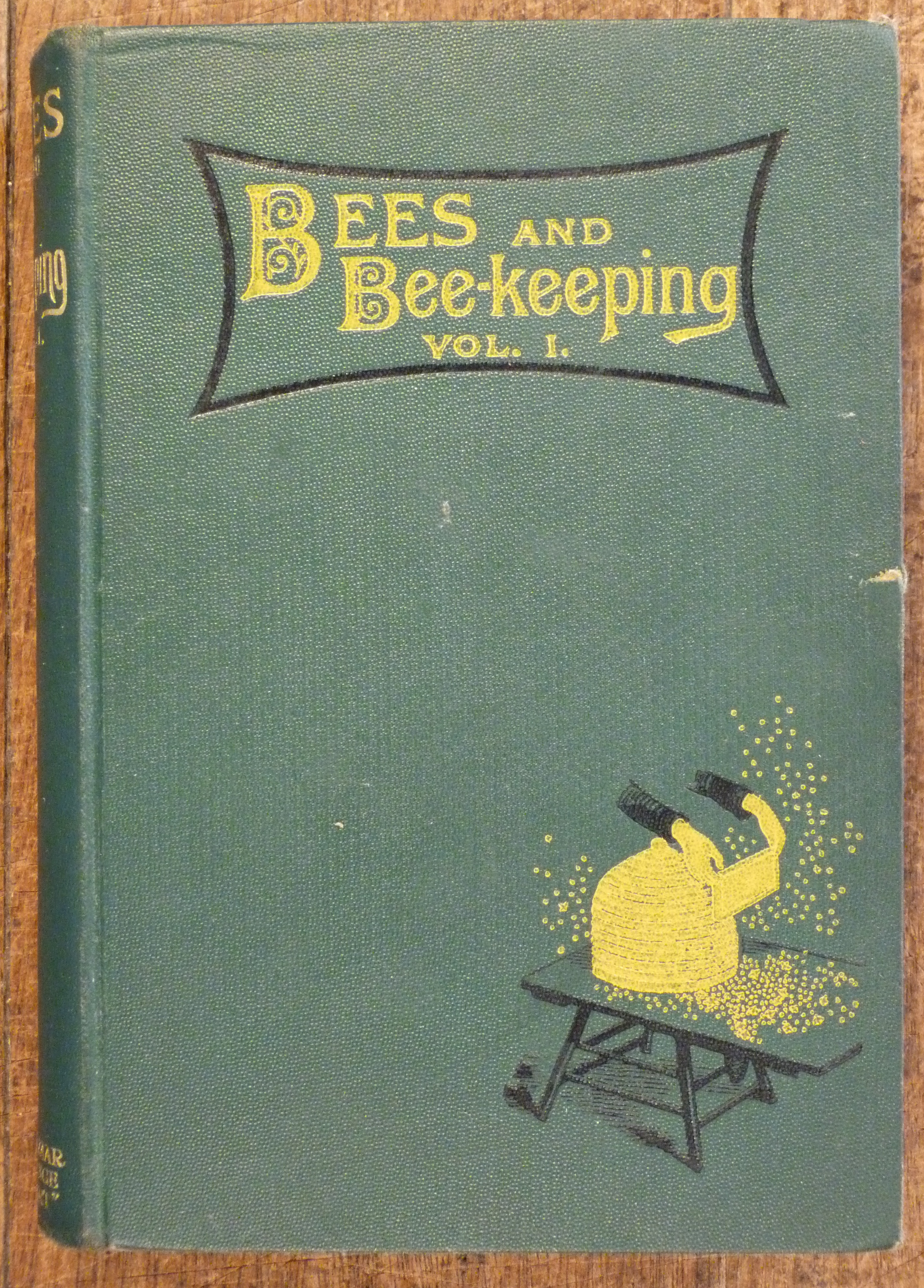 Image for Bees and Bee-Keeping ; Scientific and Practical  Vol. 1.-Scientific