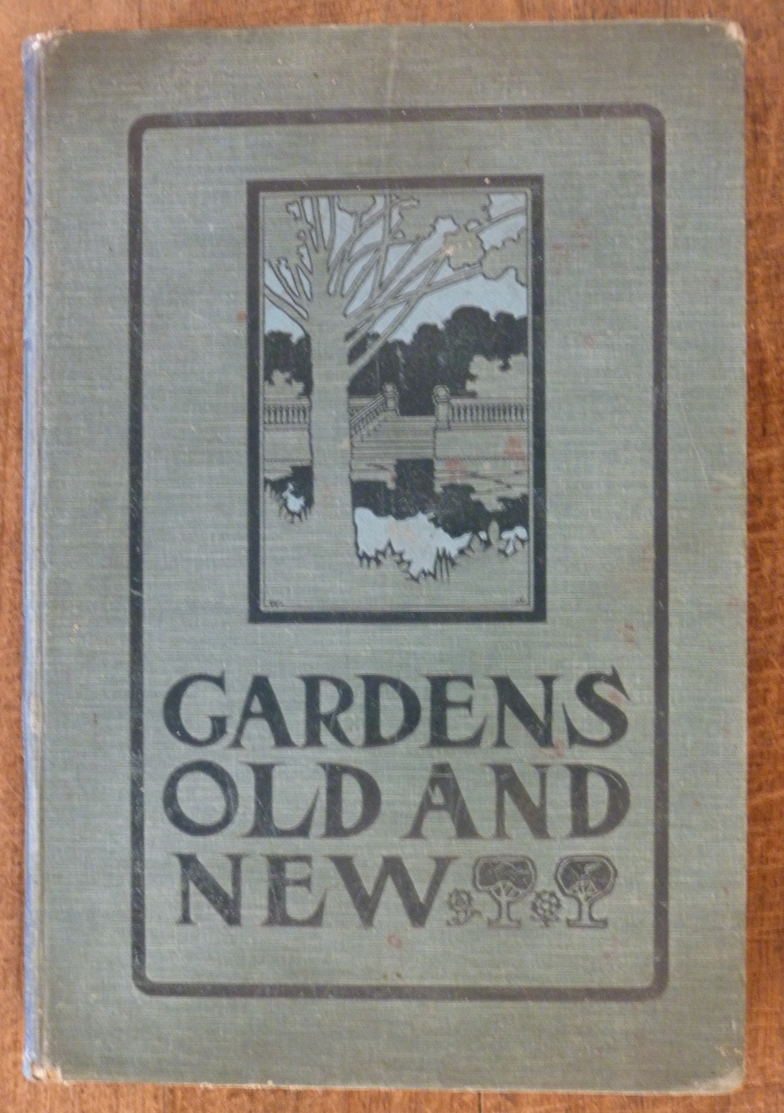 Image for Gardens Old & New The Country House & Its Garden Environment