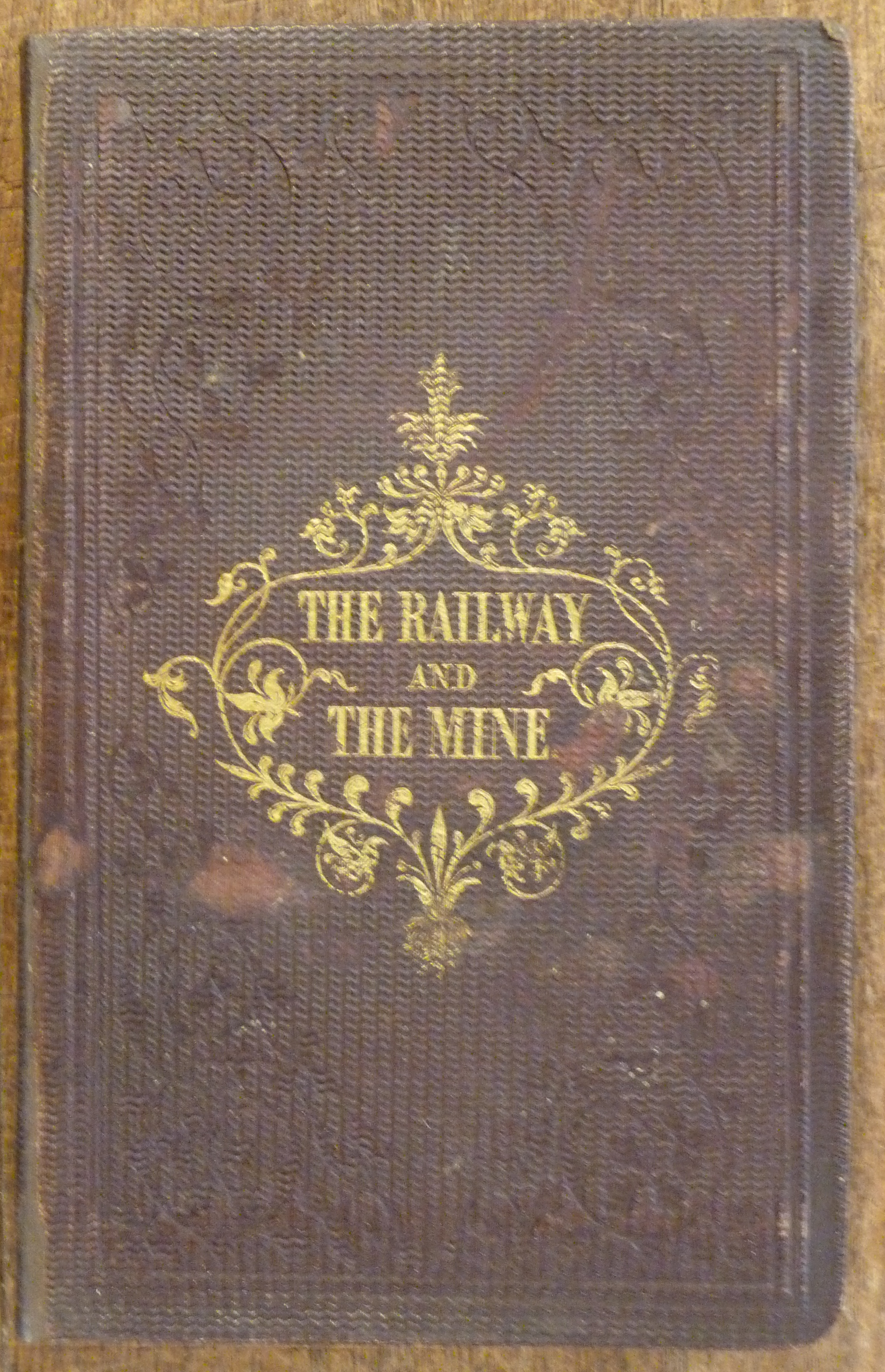 Image for The Railway and the Mine Lever's Illustrated Year-Book 1861