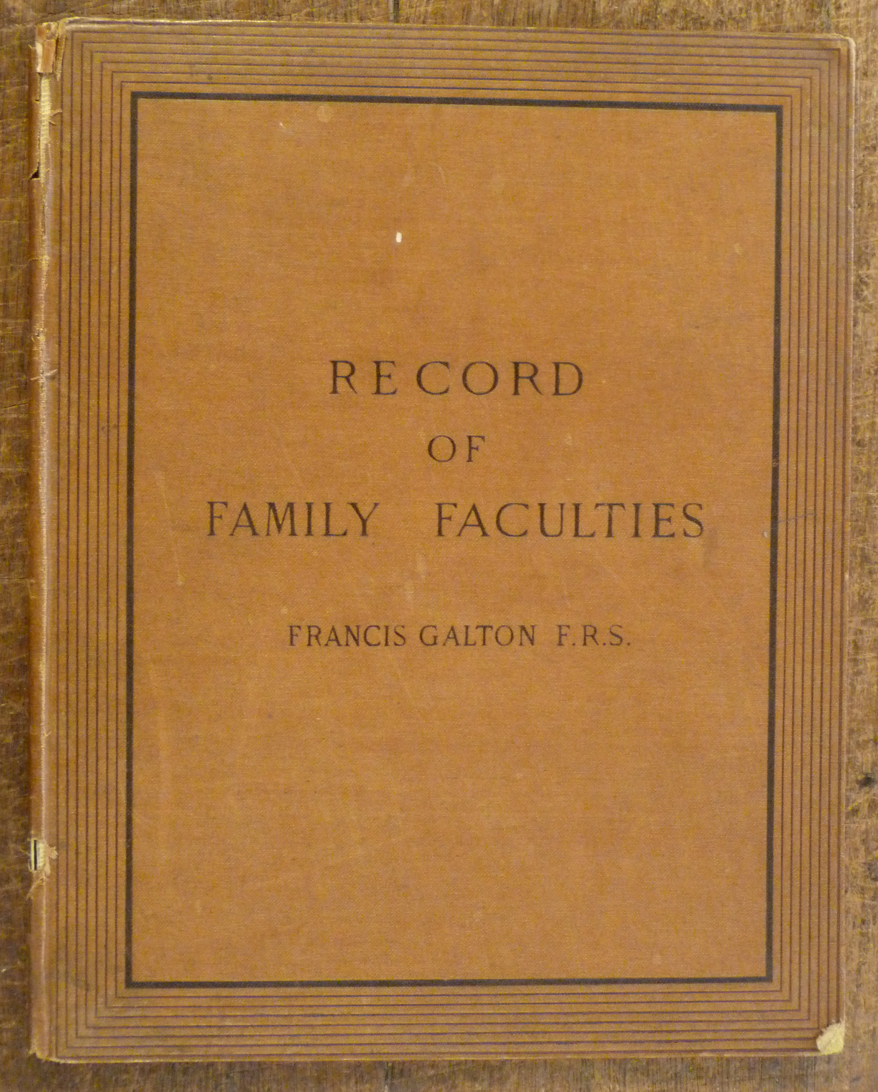 Image for Record of Family Faculties.  Consisting of Tabular Forms And Directions For Entering Data, With An Explanatory Preface.